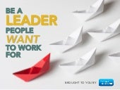 How To Be a Leader People Want to Work For