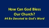 How can God bless our church 4. be ...