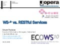 WS-* vs. RESTful Services
