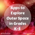 Apps to Explore Outer Space