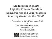 "Modernizing the SSDI Eligibility Criteria: Trends in Demographics and Labor Markets Affecting Workers in the ""Grid"""