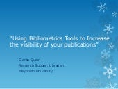Using Bibliometrics Tools to Increase the visibility of your publications