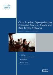 Gartner Newsletter: Cisco TrustSec Deployed Across Enterprise Campus, Branch and Data Center Networks