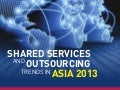 TRAILBLAZING: Shared Services and Outsourcing Trends in Asia 2013