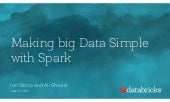 Spark Summit 2015 keynote: Making Big Data Simple with Spark