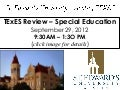 TExES Review session - St. Edwards - 9/29