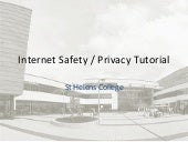 St Helen's College: internet safety/privacy tutorial