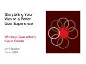 Storytelling your way to a better user experience - UPA Boston