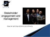 Stakeholder engagement and management