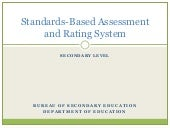 Standards based assessment under the k to12
