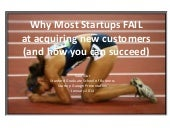 Why Most Startups Fail at Acquiring New Customers (and how you can succeed!)