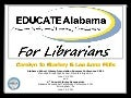 EDUCATEAlabama for Librarians Formative Evaluation System