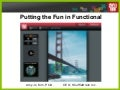 Putting the Fun in Functional (Amy Jo Kim, Startonomics SF 2008)