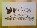 Why and How to Start Sketchnoting, IA Summit 2012