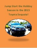 Start the season in new Toyota Sequoia
