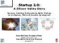 Startup 2.0: A Silicon Valley Story (Jan 2010)