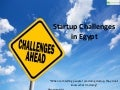 Startup challenges in egypt presented by Businessyard