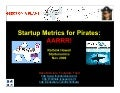 Startup Metrics for Pirates (Startonomics Hawaii Nov 2009)