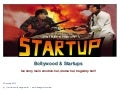 Startups and Bollywood
