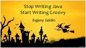 Start Writing Groovy