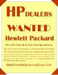HP DEALERS WANTED NDITC Make Money HP NDITC Hewlett Packard Refill Business Start Your Own Ink Cartridge Business Create Your Own Job Career Income Financial Survival Stability Success Ink Toner Cartridge Business New Deal Ink Toner Company 2010