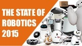 State of Robotics 2015