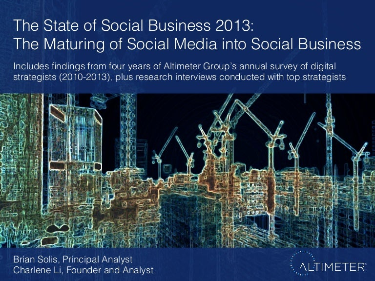 [Slides] The State of Social Business 2013: The Maturing of Social Media into Social Business