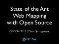 State of the Art Web Mapping with Open Source