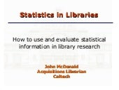 Statistics for Librarians: How to Use and Evaluate Statistical Evidence