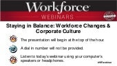 Staying in Balance: Workforce Changes & Corporate Culture