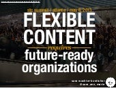 Flexible Content Requires Future-Re...