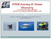STEM Journey II: Ocean Discovery~Great White Sharks to Deep Ocean Exploration