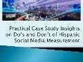 Insights on Hispanic Social Media Measurement