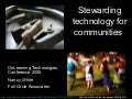 Stewarding Technology for Communities On Learn08