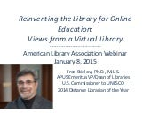 Stielow Workshop: Reinventing the Library for Online Education