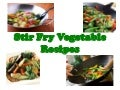 Stir Fry Vegetable Recipes