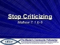 Stop criticizing