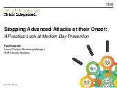 Stopping Advanced Attacks on their Onset: A Practical Look at Modern Day Prevention