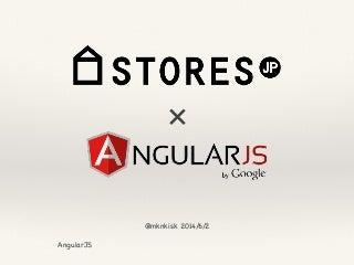 STORES.jp x AngularJS