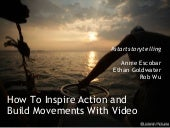 How To Inspire Action and Build Mov...