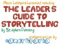 Main Lessons Learned Reading The Leader's Guide to Storytelling