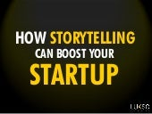 Using Storytelling to Boost Your Startup