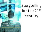 Storytelling for the 21st century
