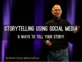 Storytelling using Social Media! 9 way to Tell YOUR Story