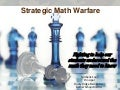 Strategic Math Warfare - Fighting to Help our Students Understand the Math they Need to Know