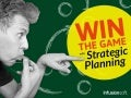 Win the Game with Strategic Planning