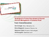 Strategies For Partner Recruitment & Channel Account Management - A Customer Panel