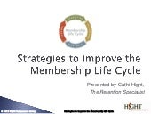 Strategies to Improve the  Membership Life Cycle