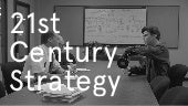 A New Strategy for 21st Century Strategy