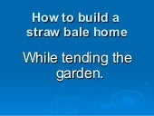 How to build a straw bale home